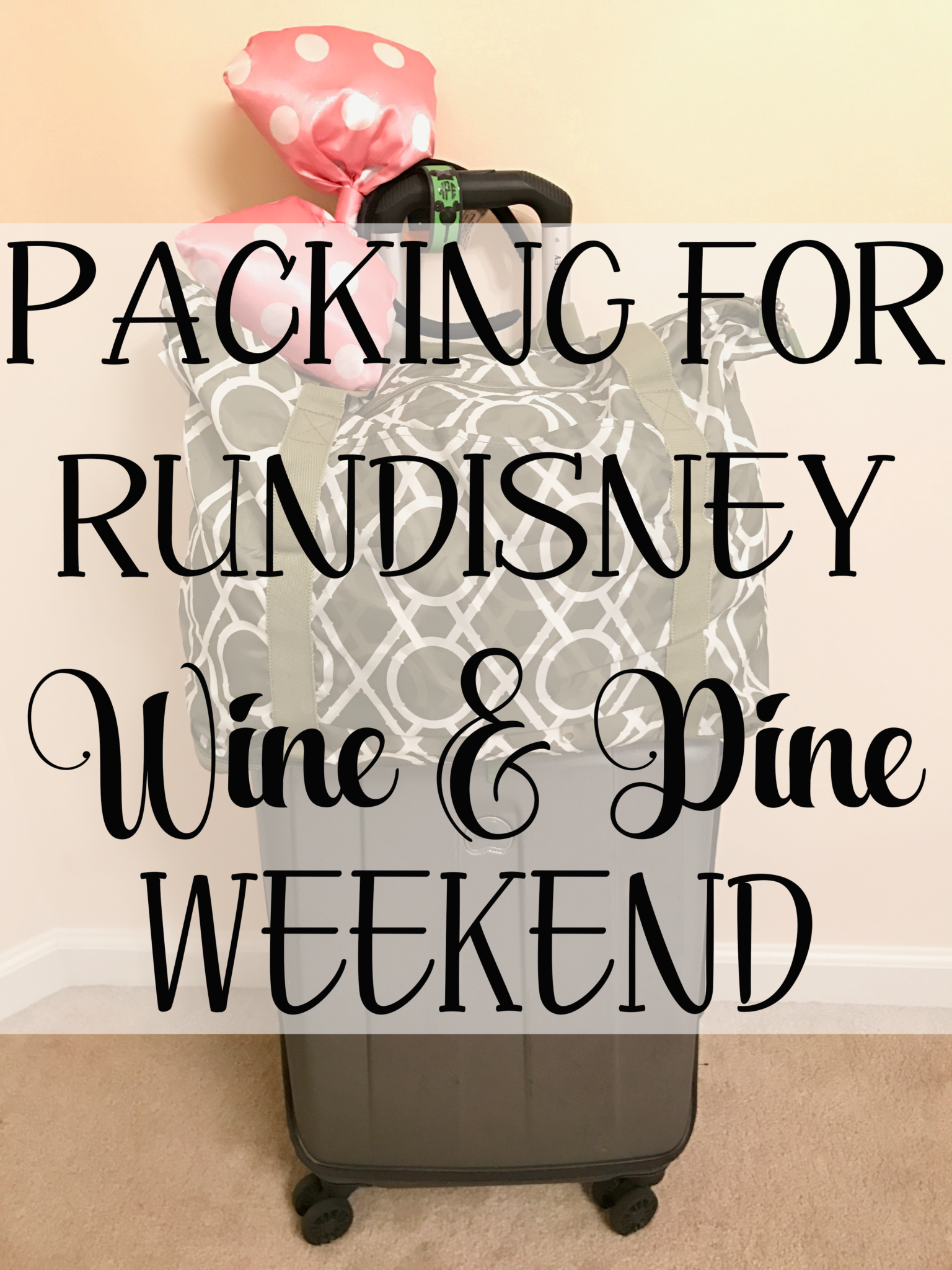 Packing For A RunDisney Weekend